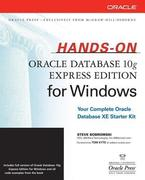 Hands-On Oracle Database 10g Express Edition for Windows [With CDROM]
