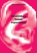 Gehörbildung, Tonsatz, Improvisation