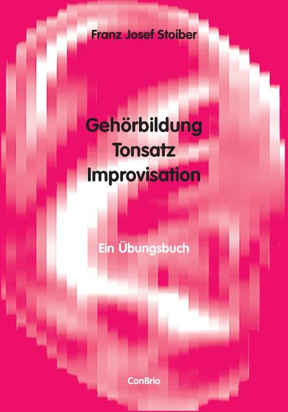 Gehörbildung, Tonsatz, Improvisation als Buch v...