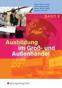 Ausbildung im Groß- und Außenhandel. 2. Ausbildungsjahr: Schülerband
