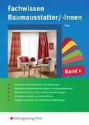 Fachwissen für Raumausstatter/-innen Band 1