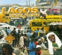 Lagos Stori Plenti-Urban Sounds From Nigeria