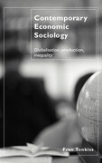 Contemporary Economic Sociology: Globalisation, Production, Inequality