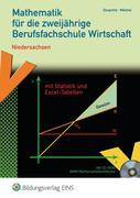 Mathematik für die zweijährige Berufsfachschule Wirtschaft. Niedersachsen