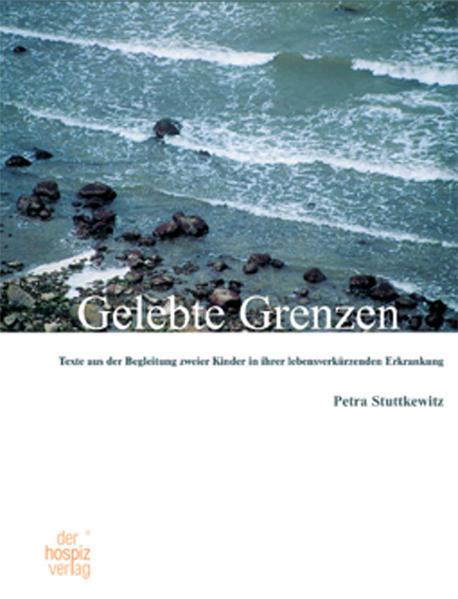 Gelebte Grenzen als Buch von Petra Stuttkewitz