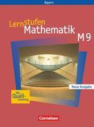 Lernstufen Mathematik 9. Jahrgangsstufe. Schülerbuch. Hauptschule Bayern. Neue Ausgabe