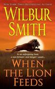 When the Lion Feeds: A Courtney Family Novel
