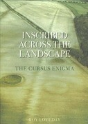 Inscribed Across the Landscape: The Cursus Enigma