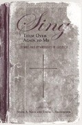 Sing Them Over Again to Me: Hymns and Hymnbooks in America