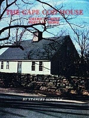 The Cape Cod House als Buch von Stanley Schuler