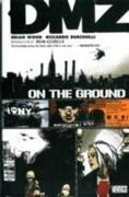 Dmz TP Vol 01 On The Ground