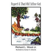Rupert and That Old Yellow Cat