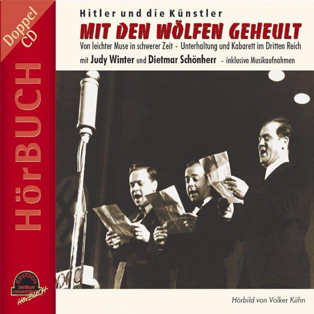 Mit den Wölfen geheult. CD als Hörbuch CD von V...