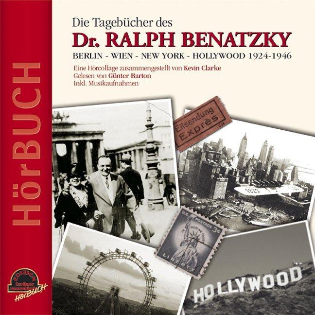 Die Tagebücher des Dr. Ralph Benatzky als Hörbu...