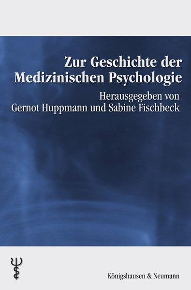 Zur Geschichte der Medizinischen Psychologie al...