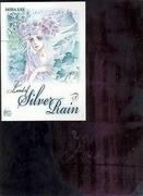 Land of Silver Rain Volume 3