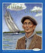Sailing for Glory: The Story of Captain Angus Walters and the Bluenose