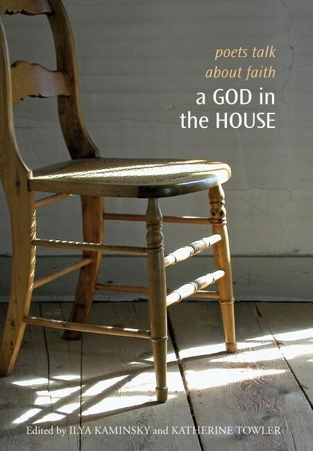 A God in the House: Poets Talk about Faith als Taschenbuch