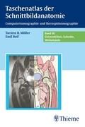 Taschenatlas der Schnittbildanatomie 3. Wirbelsäule, Extremitäten, Gelenke