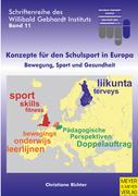 Konzepte für den Schulsport in Europa: