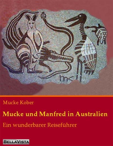 Mucke und Manfred in Australien als Buch von Mu...