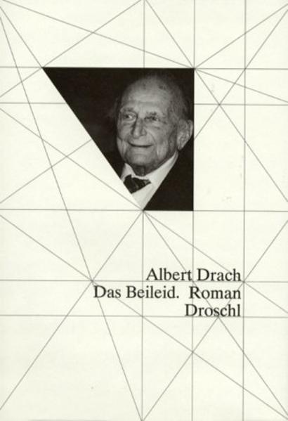 Das Beileid als Buch von Albert Drach, Primus H...