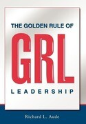 The Golden Rule of Leadership