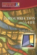 The Resurrection & the Life