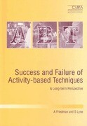 Success and Failure of Activity-Based Techniques: A Long-Term Perspective
