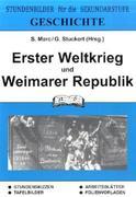 Geschichte. Erster Weltkrieg und Weimarer Republik