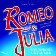 Romeo & Julia-Musical Gesamtaufnahme