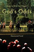 God's Odds: How to Win the Wager