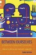 Between Ourselves 3ed: An Introduction to Interpersonal Communica