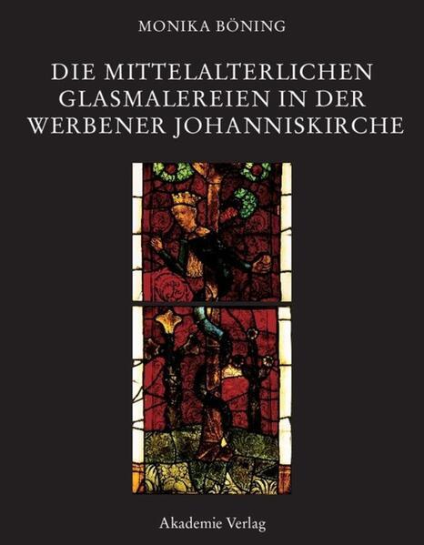 Die mittelalterlichen Glasmalereien in der Werb...