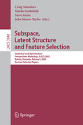 Subspace, Latent Structure and Feature Selection