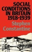 Social Conditions in Britain 1918-1939