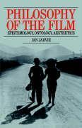 Philosophy of the Film: Epistemology, Ontology, Aesthetics