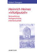 "Heinrich Heines ""Vitzliputzli"""