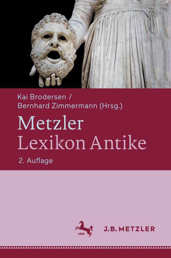 Metzler Lexikon Antike als Buch von