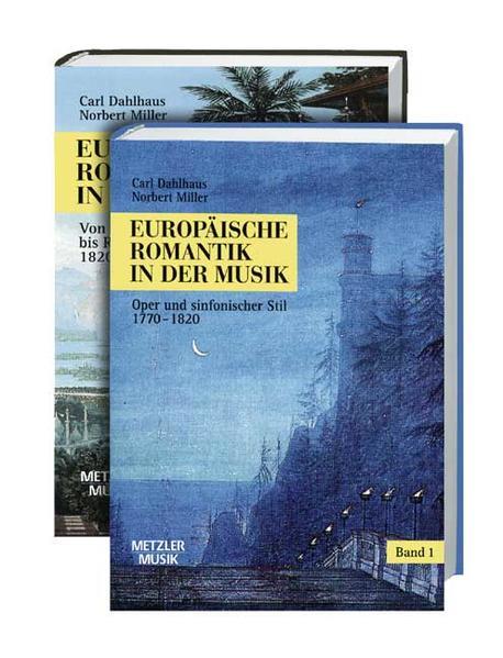 Europäische Romantik in der Musik als Buch von ...