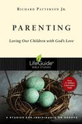 Parenting: Loving Our Children with God's Love