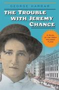 The Trouble with Jeremy Chance