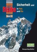 Sicherheit und Risiko in Fels und Eis 03