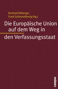 Die Europäische Union auf dem Weg in den Verfassungsstaat