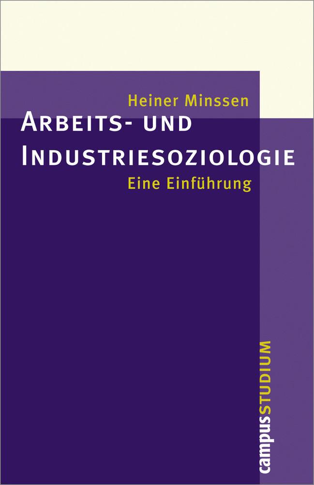 Arbeits- und Industriesoziologie als Buch von H...