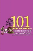 101 Ways to Know... It's Time to Get Out of Your Mama's House