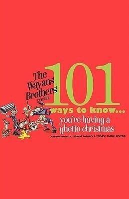 101 Ways to Know You're Having a Ghetto Christmas als Taschenbuch