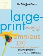 The New York Times Large-Print Crossword Puzzle Omnibus, Volume 7