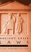 Ancient Greek Laws: A Sourcebook