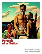 Portrait of a Nation: Men and Women Who Have Shaped America